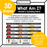 """3D Shapes Digital Review Mystery Guessing Game """"What Am I?"""""""