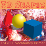 3D Shapes ESL / EFL Vocabulary Builder - English+Chinese