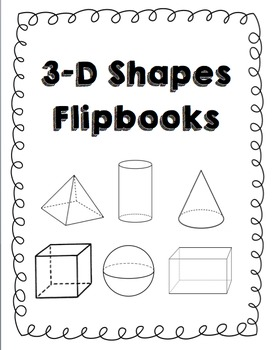 3D Shapes Flipbook and Worksheet Bundle