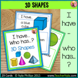 3D Shapes I Have Who Has