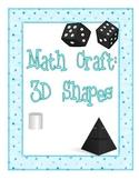3D Shapes : Math Craft