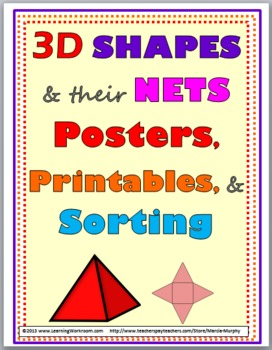 3D Shapes and their Nets - Geometry Posters, Printables, and Sorting Activity