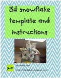 3D Snowflake Template and Instructions