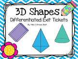 3D Solid Figures Differentiated Exit Tickets
