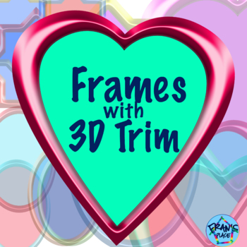 Clip Art: Frames with 3D trim, Graphics and Clip Art Frames for Teachers