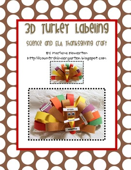 3D Turkey Labeling Craftivity for Thanksgiving Science and ELA