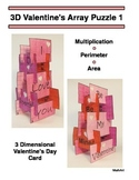 3D Valentine's Day Array Puzzle, Perimeter & Area, Rows and Columns