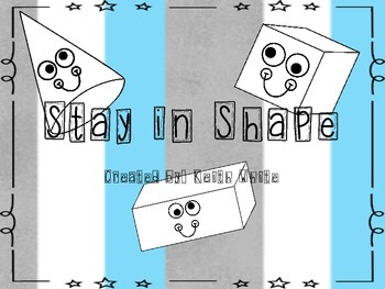3D shapes: Stay in Shape