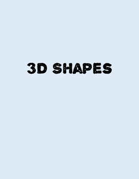 3D shapes power point + 2 matching games