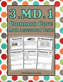 3.MD.1 Common Core Math Assessment Tasks