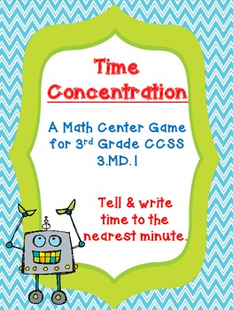 3.MD.1 - Time Concentration - Math Game for 3rd Grade - Aligned to CCSS