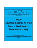 3MD6 - Counting Squares to Find Area - Worksheets, Game an