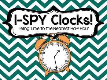 3.MD.A.1 - I-Spy the Time to the Nearest Half Hour! FREEBIE!