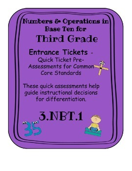 3.NBT.1 Entrance Tickets to Help Guide Instruction