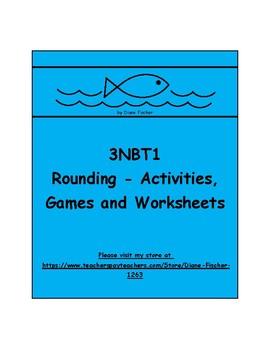 3NBT1 - Rounding - Activities, Games and Worksheets