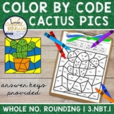 3NBT1 Rounding Whole Numbers | Color by Code Mystery Cactu