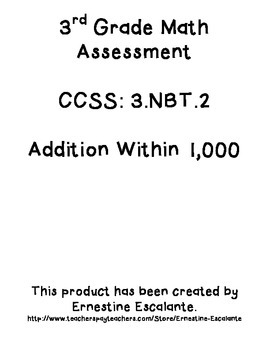 3.NBT.2 Addition Within 1,000 Assessment (Study Guide Included Too) (2 versions)