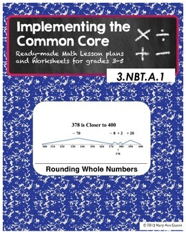 3.NBT.A.1 Rounding Whole Numbers