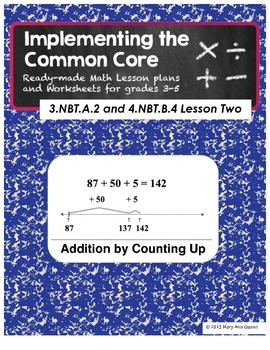 3.NBT.A.2 and 4.NBT.B.4 Addition by Counting Up