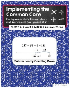 3.NBT.A.2 and 4.NBT.B.4 Subtraction by Counting Down