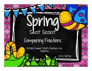 3.NF.3d Spring Seat Scoot Class Activity Comparing Fractions