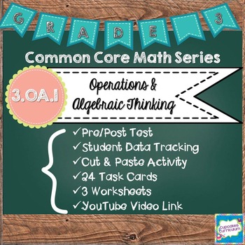 3.OA.1] Common Core Math Series {Multiplying With Arrays & Groups}