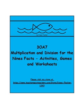 3OA7 - Mult. and Div. for the Nines Facts - Activities, Games and Worksheets