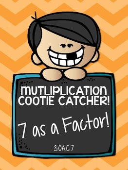 3.OA.C.7 - Multiplication Cootie Catcher with 7 as a Factor!