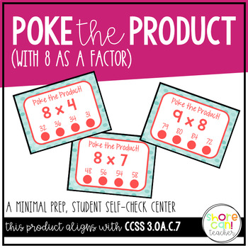 3.OA.C.7 - Poke the Product with 8 as a Factor! Multiplica