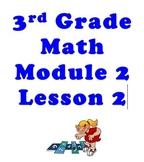 3RD GRADE Math Module 2 Lesson 2 SMARTboard Notebook