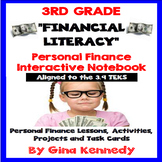 3rd Grade Personal Finance,  Financial Literacy Unit (ALL 3.9 TEKS)