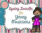 Spring Bundle for Young Musicians