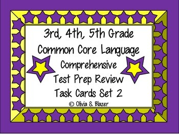 3rd, 4th, 5th Grade Common Core Comprehensive Language Review Task Cards Set 2
