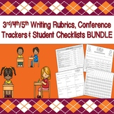 3rd/4th/5th Writing Rubrics, Trackers & Student Checklists BUNDLE (CCSS Aligned)