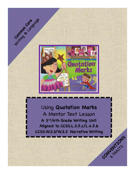 """3rd-4th Conventions TRAIT: Writing Unit using """"If You Were Quotation Marks"""""""
