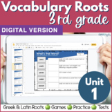 3rd & 4th Grade DIGITAL Vocabulary UNIT 1 Greek & Latin Roots: Distance Learning