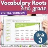 3rd & 4th Grade DIGITAL Vocabulary UNIT 3 Greek & Latin Ro