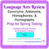 3rd & 4th Grade ELA Review #3 Synonyms, Antonyms, Homophones, & Homographs