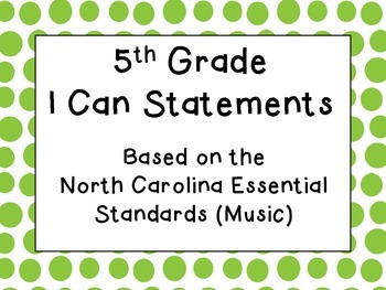 3rd, 4th and 5th Grade I Can Statements Bundle (NC Music) - Lime Green Dots