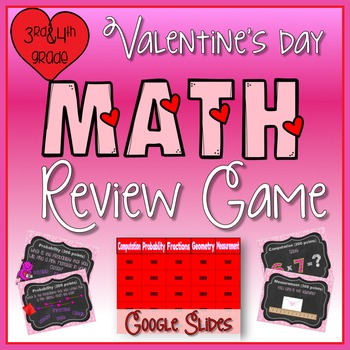 Valentine's Day Math Review Game in Google Slides