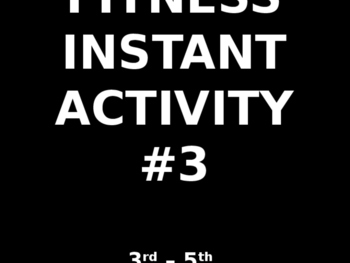 3rd - 5th Fitness Instant Activity #3