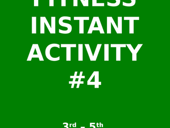 3rd - 5th Fitness Instant Activity #4