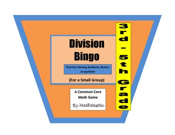 3rd - 5th Grade Division Bingo Game for Common Core