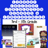 3rd-5th Grade Library Checkout, Circulation, Rewards and Consequences