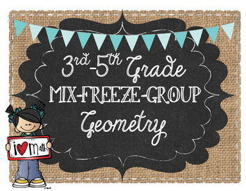 3rd-5th Grade Mix-Freeze-Group: Geometry
