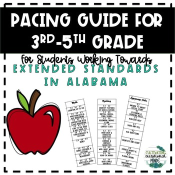 3rd-5th Grade Pacing Guide for Alabama Extended Standards