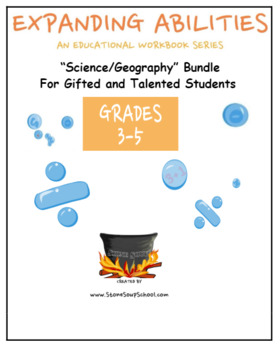 3rd - 5th Grade: Science/Geography Bundle For Gifted and Talented Students