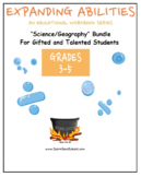 3- 5th Grade, Science/Geography Bundle for the Gifted/Talented