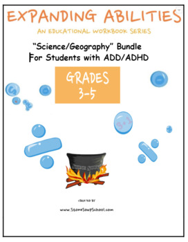 3rd -5th Grade: Science/Geography Bundle For Students with ADD/ADHD