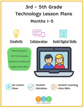 3rd-5th Grade Technology Lesson Plan SUPER Bundle Months 1-5